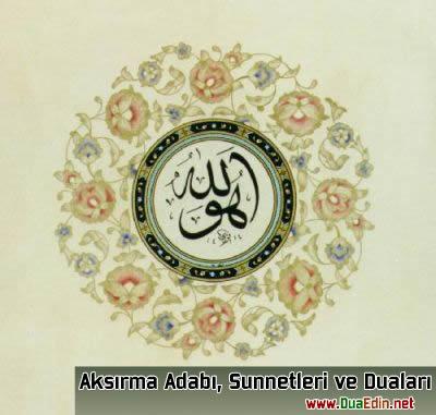 Aksırma - Hapşırma Adabı, Sünnet ve Duaları